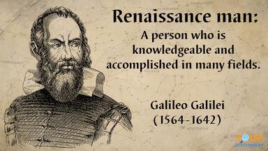 Renaissance men Galileo Galilei