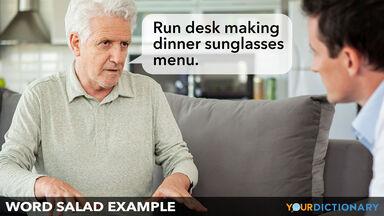 example of word salad elderly man speaking