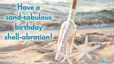 birthday pun sand-tabulous shell-abration
