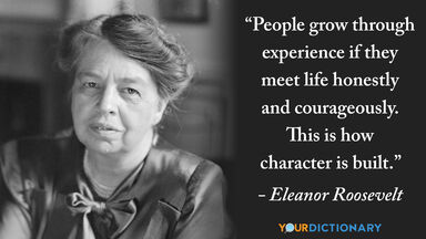 eleanor roosevelt quote character