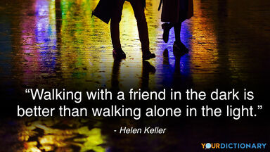 Darkness Quote Walking with Friend