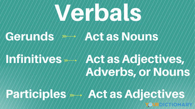 What Are Verbals and Verbal Phrases?