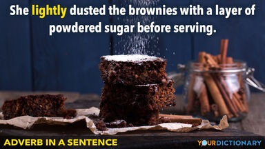 adverb in a sentence lightly dusted