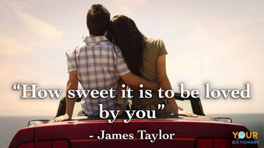 love quote how sweet it is James Taylor