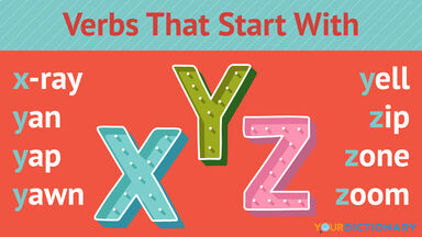 Verbs That Start With X, Y and Z
