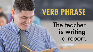 Teacher writing report as verb phrase examples