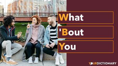 Three friends talking WBY Abbreviation Explained