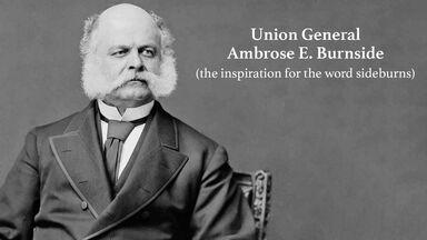 Portrait of General Burnside as Inspiration for Eponym Sideburns
