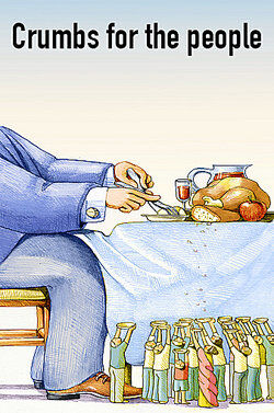 Cartoon of rich man eating, crumbs for the people