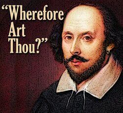 Shakespeare Wherefore Art Thou?