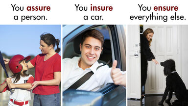 insure or ensure or assure difference example