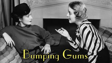 1930s slang bumping gums