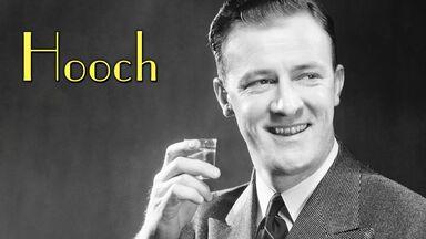 1930s slang hooch