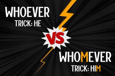 Whoever vs Whomever comparison
