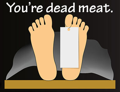 Toe tag Your vs You're Dead Meat