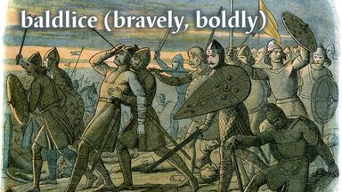 baldlice old English word means bravely boldly