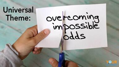 universal theme of overcoming impossible odds
