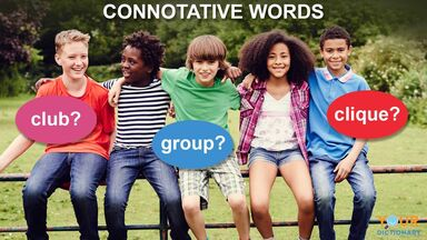 connotative words examples with group of children