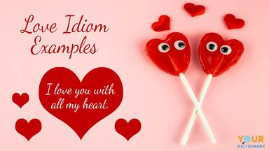 love idiom examples with hearts