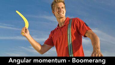 physical property angular momentum boomerang