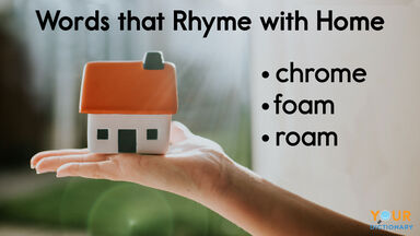 words that rhyme with home examples