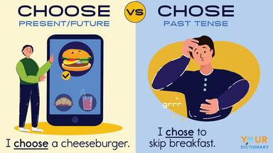 choose vs chose example