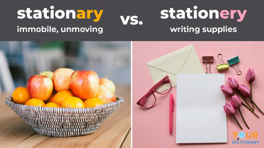 stationary versus stationery example
