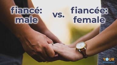 fiancé male versus fiancée female