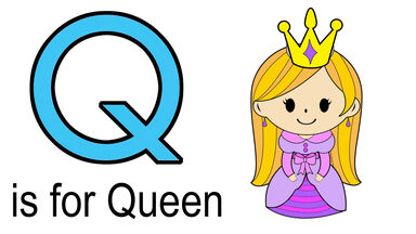 Q words for kids example of queen