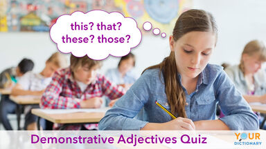 demonstrative adjectives quiz in classroom