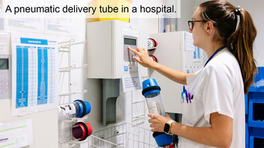 example of pneumatic delivery tube in hospital
