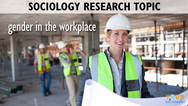 Sociology research topic gender in the workplace